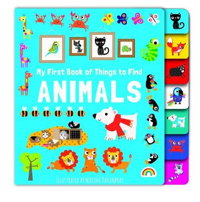 My First Things to Find - Animals - My First Things to Find (Board book)