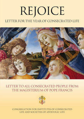 Rejoice: Letter for Year of Consecrated Life (Paperback)