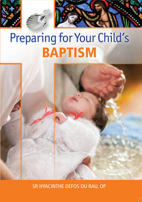 Preparing for your Child's Baptism (Paperback)
