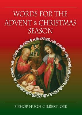 Words for the Advent and Christmas Season (Paperback)