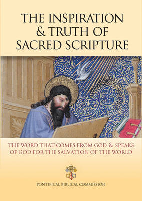 The Inspiration and Truth of Sacred Scripture (Paperback)