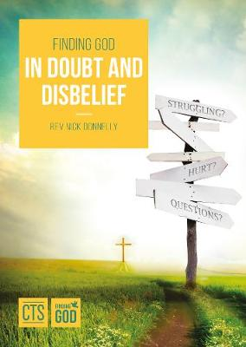 Finding God in Doubt & Disbelief - Pastoral (Paperback)