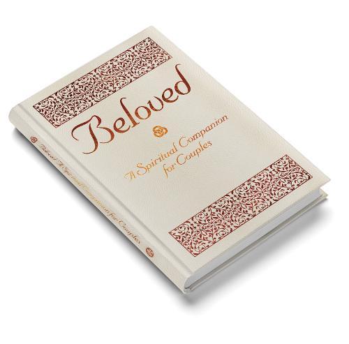 Beloved: A Spiritual Companion for Couples (Hardback)