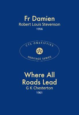 Fr Damien & Where All Roads Lead 2017 - CTS Onefifties 01 (Paperback)