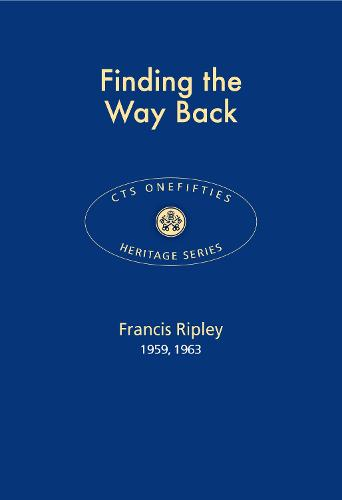 Finding the Way Back 2017 - CTS Onefifties 08 (Paperback)