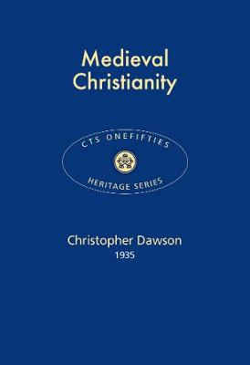 Medieval Christianity 2017 - CTS Onefifties 18 (Paperback)