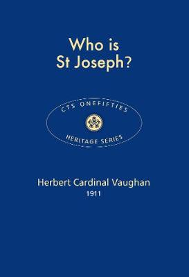 Who is St Joseph? 2017 - CTS Onefifties 25 (Paperback)