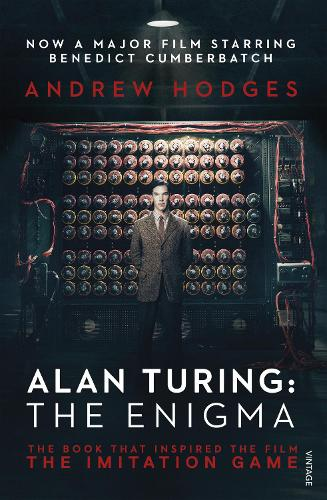 Alan Turing: The Enigma: The Book That Inspired the Film The Imitation Game (Paperback)