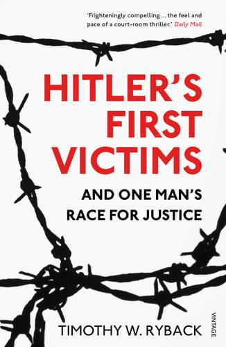 Hitler's First Victims: And One Man's Race for Justice (Paperback)