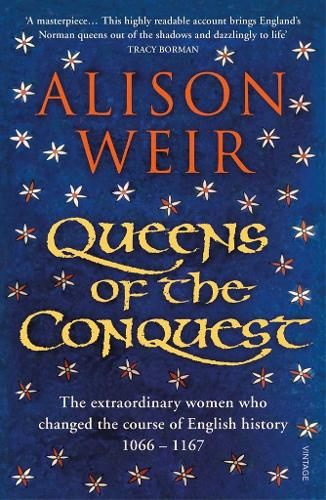 Queens of the Conquest: England's Medieval Queens (Paperback)