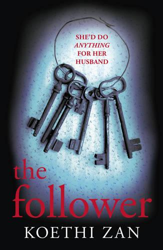 The Follower: The Gripping, Heart-Pounding Psychological Thriller (Paperback)