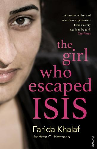 The Girl Who Escaped ISIS: Farida's Story (Paperback)