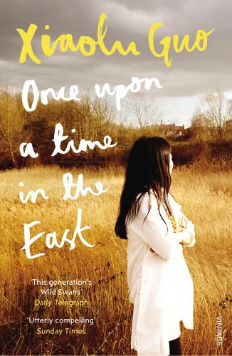 Once Upon A Time in the East: A Story of Growing up (Paperback)