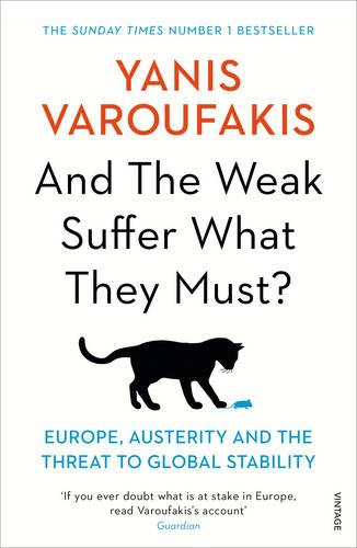 And the Weak Suffer What They Must?: Europe, Austerity and the Threat to Global Stability (Paperback)