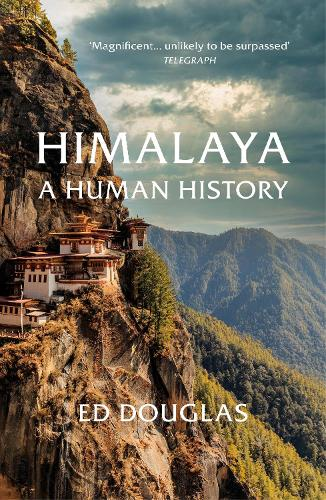 Himalaya: A Human History (Paperback)