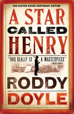 A Star Called Henry (Paperback)