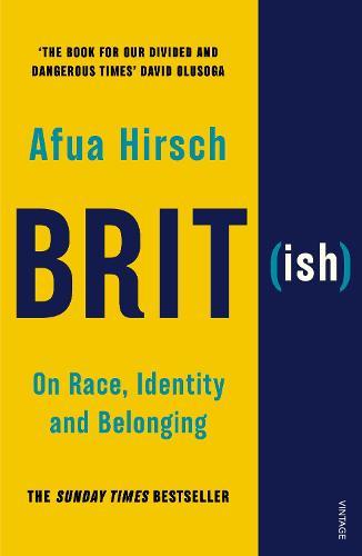 Brit(ish): On Race, Identity and Belonging (Paperback)