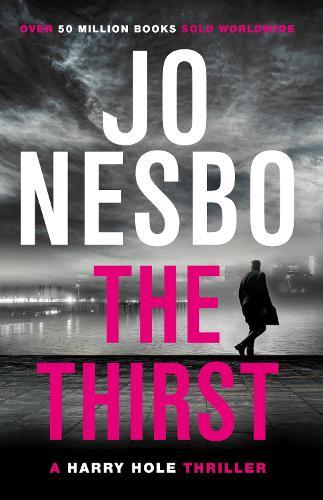 The Thirst: Harry Hole 11 - Harry Hole (Paperback)