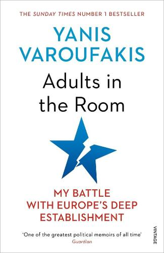 Adults In The Room: My Battle With Europe's Deep Establishment (Paperback)