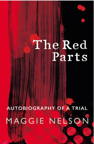 The Red Parts: Autobiography of a Trial (Paperback)