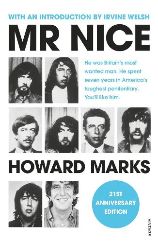 Mr Nice: 21st Anniversary Edition (Paperback)