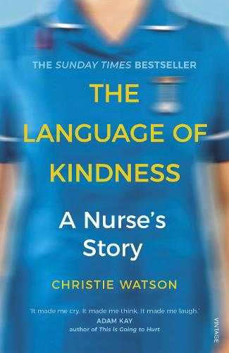 The Language of Kindness: A Nurse's Story (Paperback)