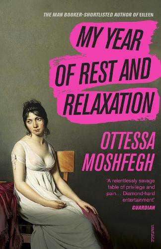 My Year of Rest and Relaxation (Paperback)