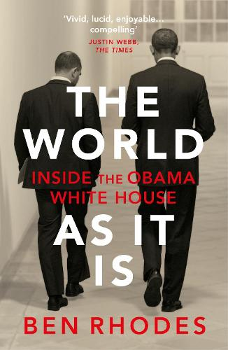 The World As It Is: Inside the Obama White House (Paperback)