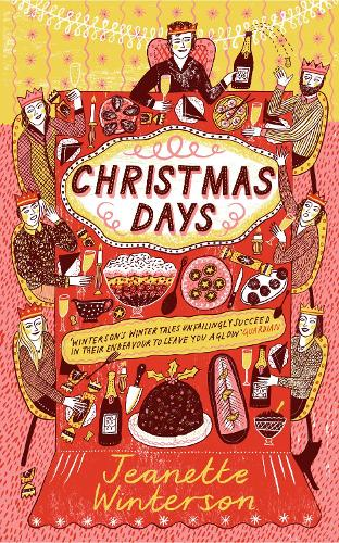 Christmas Days: 12 Stories and 12 Feasts for 12 Days (Paperback)