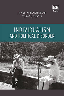 Individualism and Political Disorder (Hardback)
