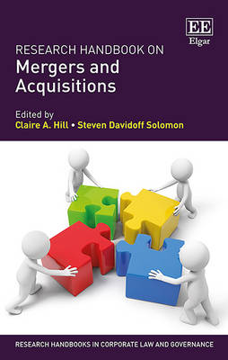 Research Handbook on Mergers and Acquisitions - Research Handbooks in Corporate Law and Governance Series (Hardback)