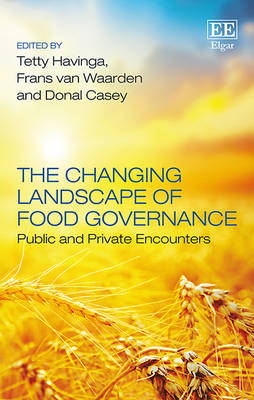 The Changing Landscape of Food Governance: Public and Private Encounters (Hardback)