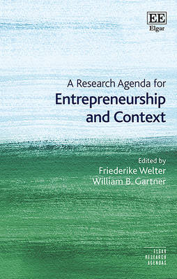 A Research Agenda for Entrepreneurship and Context - Elgar Research Agendas (Hardback)