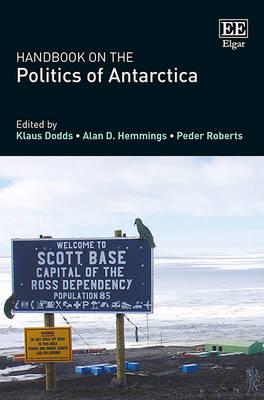 Handbook on the Politics of Antarctica (Hardback)