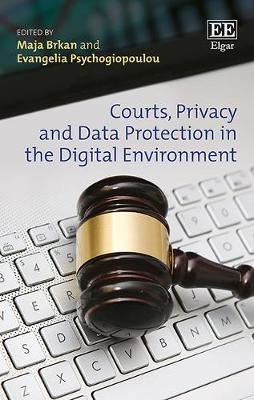 Courts, Privacy and Data Protection in the Digital Environment (Hardback)