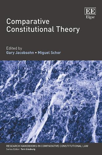 Comparative Constitutional Theory - Research Handbooks in Comparative Constitutional Law series (Paperback)