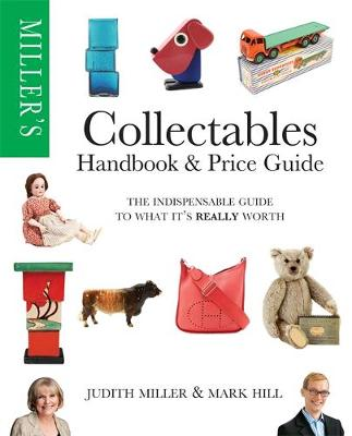 Miller's Collectables Price Guide (WHS WIGIG): The Indispensable Guide to What It's Really Worth! (Paperback)