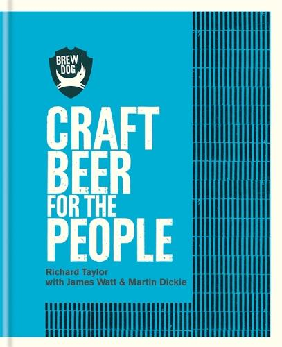 BrewDog: Craft Beer for the People (Hardback)