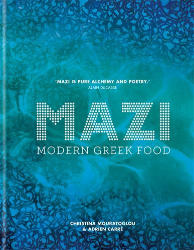 MAZI: Modern Greek Food (Hardback)