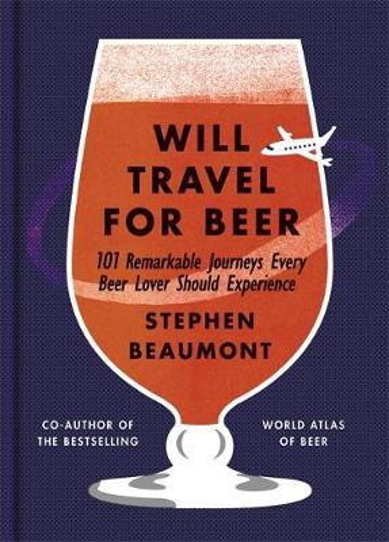 Will Travel For Beer (Hardback)