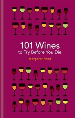 101 Wines to try before you die (Hardback)