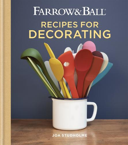 Farrow & Ball Recipes for Decorating (Hardback)