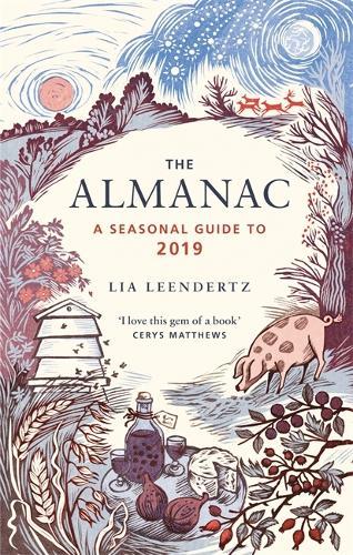 The Almanac: A Seasonal Guide to 2019 (Hardback)