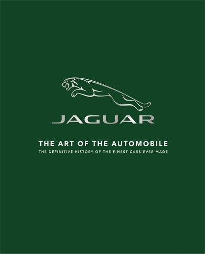 Jaguar: The Art of the Automobile (Hardback)