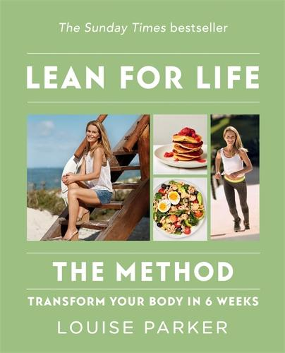 The Louise Parker Method: Lean for Life (Paperback)