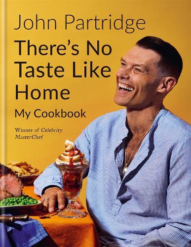 There's No Taste Like Home (Hardback)