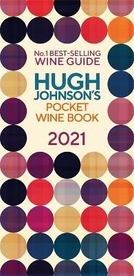 Hugh Johnson Pocket Wine 2021: New Edition (Hardback)