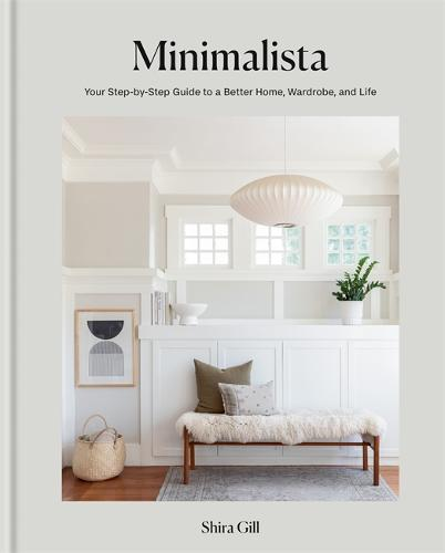 Minimalista: Your step-by-step guide to a better home, wardrobe and life (Hardback)