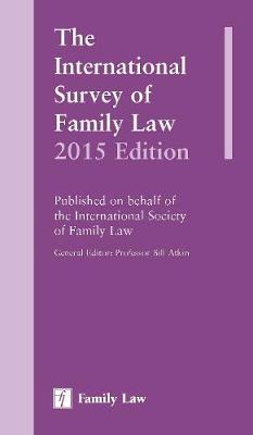 International Survey of Family Law: 2015 Edition, The (Hardback)