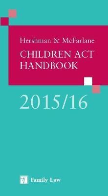 Hershman & McFarlane: Children Act Handbook 2015/16 (Paperback)